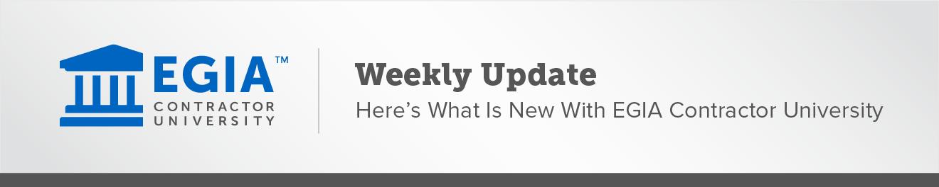EGIA Contractor University Weekly Update